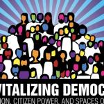 Revitalizing Democracy